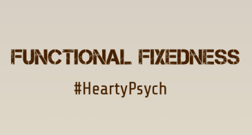 Functional fixedness HeartyPsych